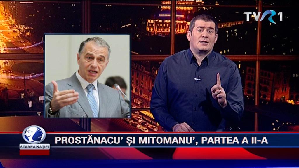 PROSTĂNACU' ȘI MITOMANU', PARTEA A II-A