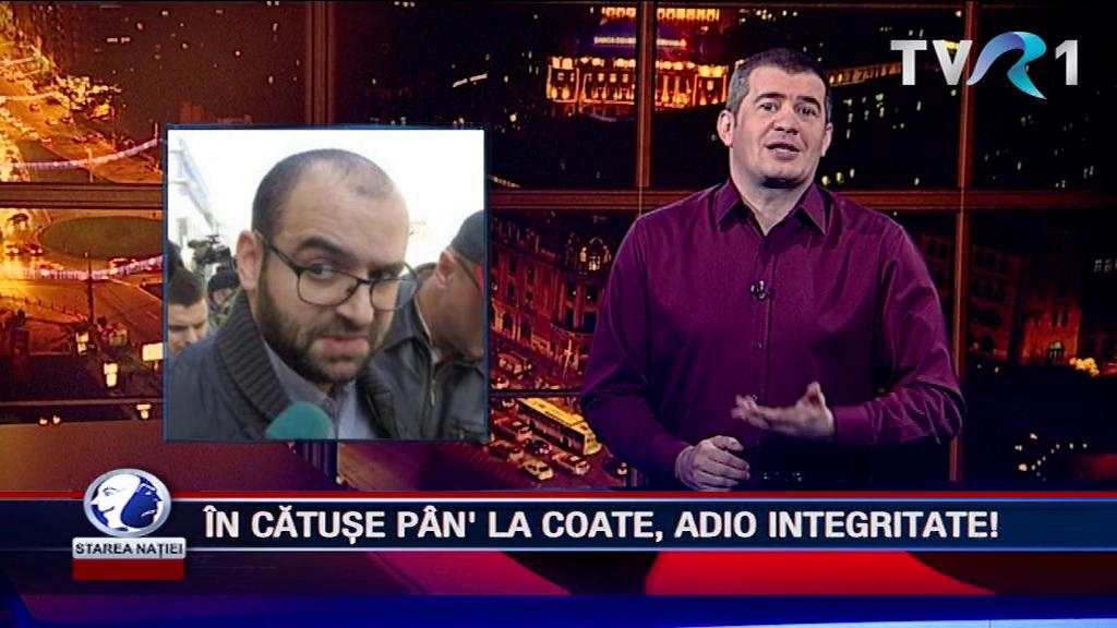 ÎN CĂTUȘE PÂN' LA COATE, ADIO INTEGRITATE!