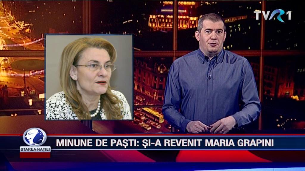 MINUNE DE PAȘTI: ȘI-A REVENIT MARIA GRAPINI