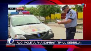 ALO, POLIȚIA, V-A EXPIRAT ITP-UL SEDIULUI!