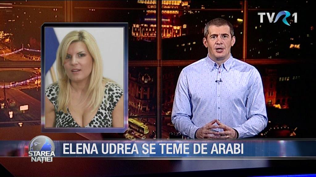 ELENA UDREA SE TEME DE ARABI
