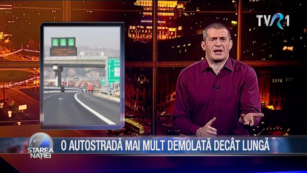 O AUTOSTRADĂ MAI MULT DEMOLATĂ DECÂT LUNGĂ