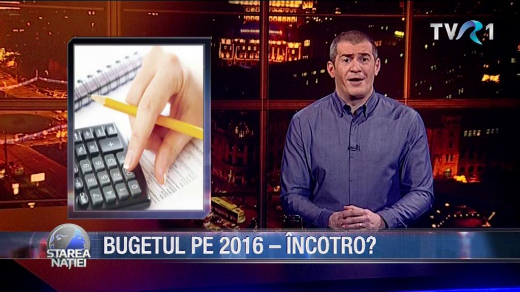 BUGETUL PE 2016 – ÎNCOTRO?