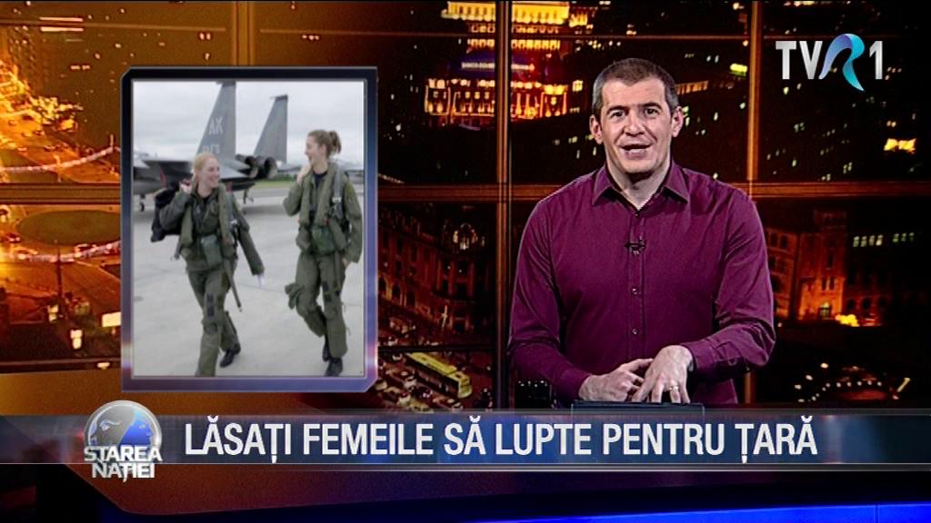 LĂSAȚI FEMEILE SĂ LUPTE PENTRU ȚARĂ