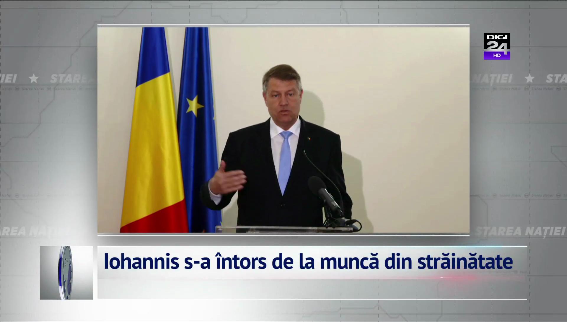 Iohannis s-a întors de la muncă din străinătate