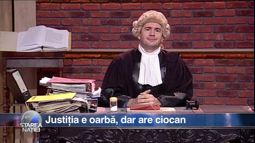 Justiția e oarbă, dar are ciocan