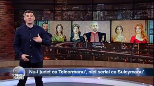 Nu-i județ ca Teleormanu', nici serial ca Suleymanu'