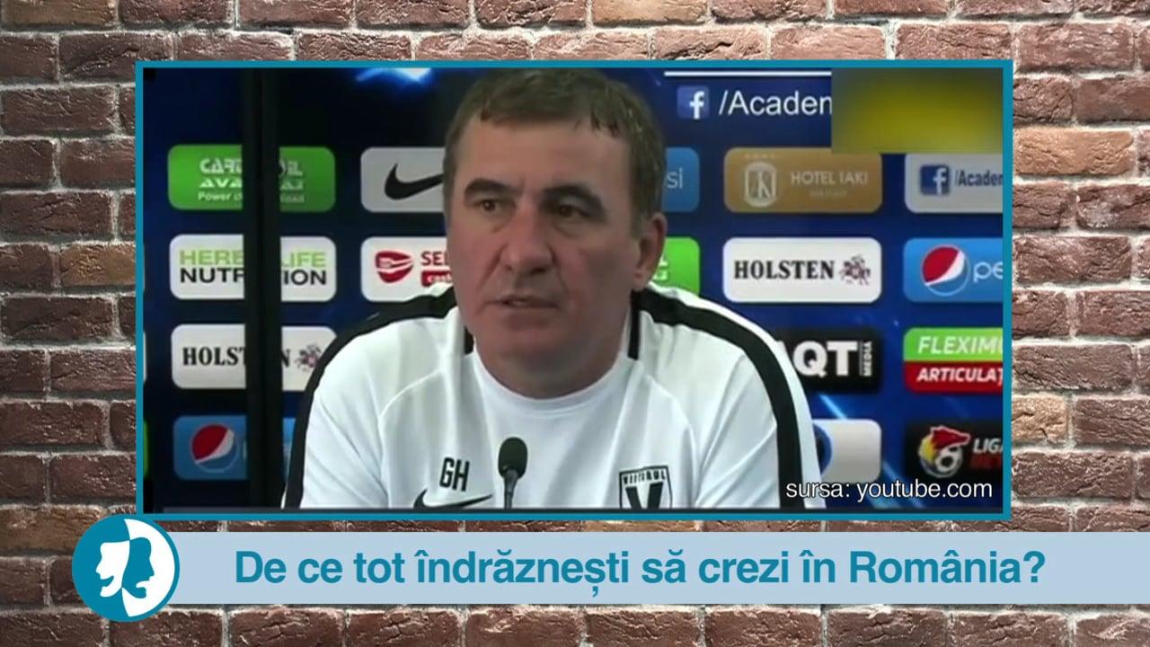 De ce tot îndrăznești să crezi în România?