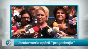 """Jandarmeria apără """"președenția"""""""