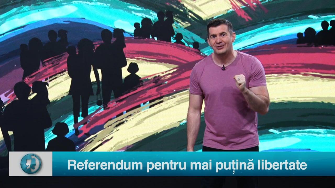 Referendum pentru mai puțină libertate