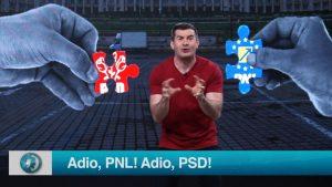 Adio, PNL! Adio, PSD!