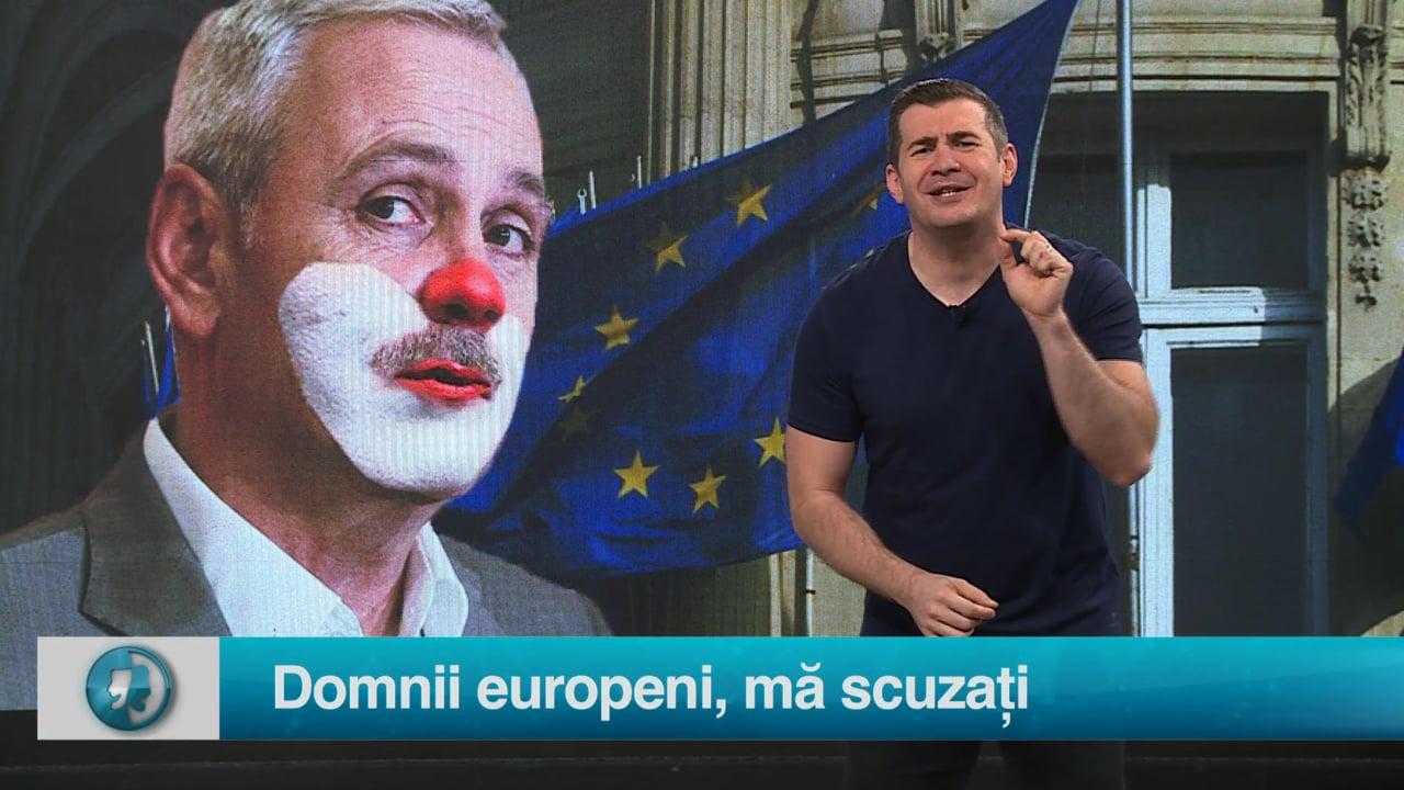 Domnii europeni, mă scuzați