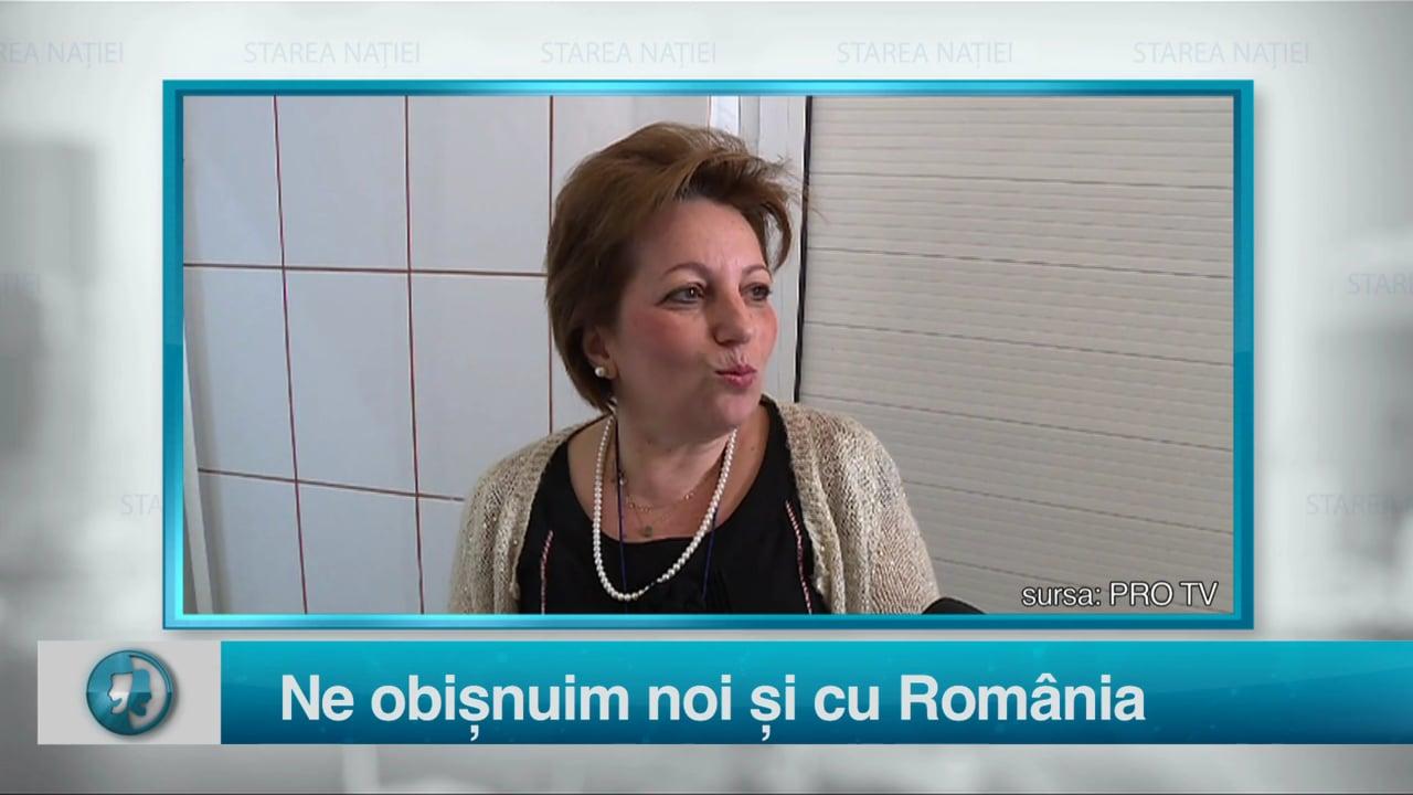 Ne obișnuim noi și cu România