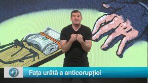 Fața urâtă a anticorupției