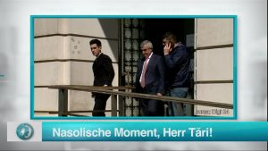 Nasolische Moment, Herr Tări!