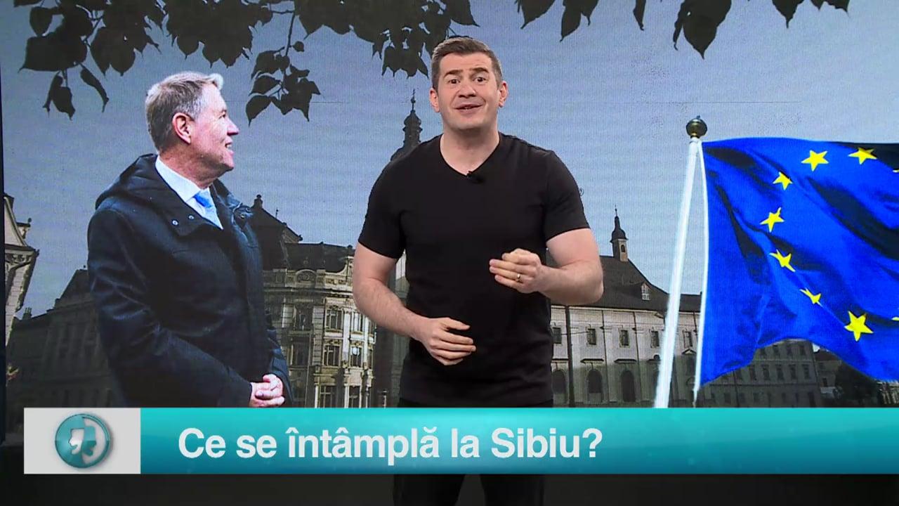 Ce se întâmplă la Sibiu?