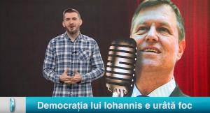 Democrația lui Iohannis e urâtă foc
