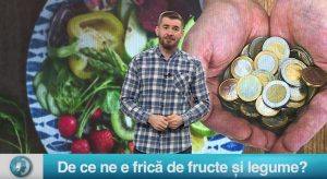 De ce ne e frică de fructe și legume?