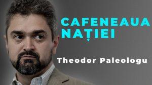 Theodor Paleologu, la Cafeneaua Nației