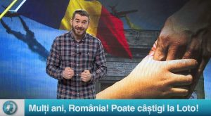 Mulți ani, România! Poate câștigi la Loto!