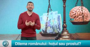 Dilema românului: hoțul sau prostul?