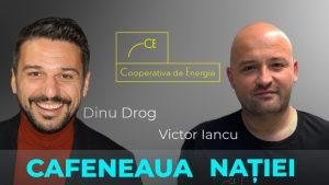 Despre ce înseamnă să faci o cooperativă de energie, cu Dinu Drog și Victor Iancu