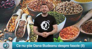 Ce nu știe Dana Budeanu despre fasole (II)