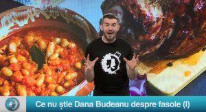 Ce nu știe Dana Budeanu despre fasole (I)