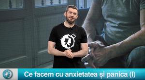 Ce facem cu anxietatea și panica (I)
