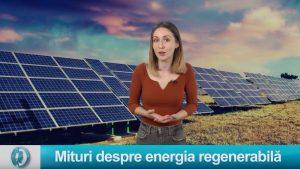 2 mituri despre energia regenerabilă