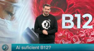 Ai suficient B12?