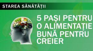 Cinci pași pentru o alimentație bună pentru creier