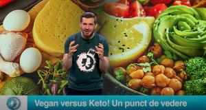 Vegan versus Keto! Un punct de vedere